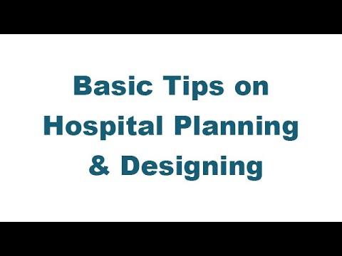 Basic Tips on Hospital Planning & Designing