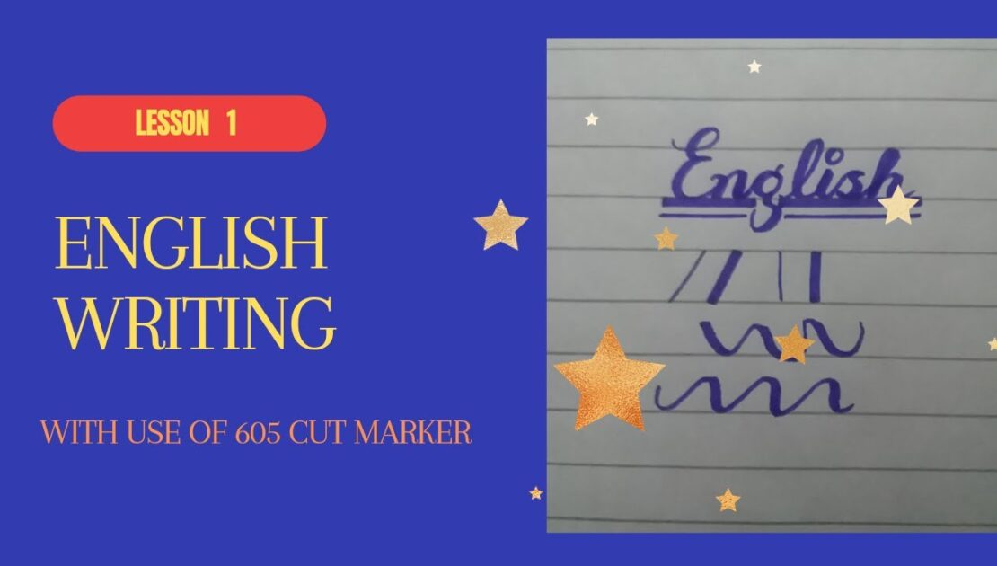 how to write with 605 cut marker|english paper presentation|for beginners|#nameerarehan