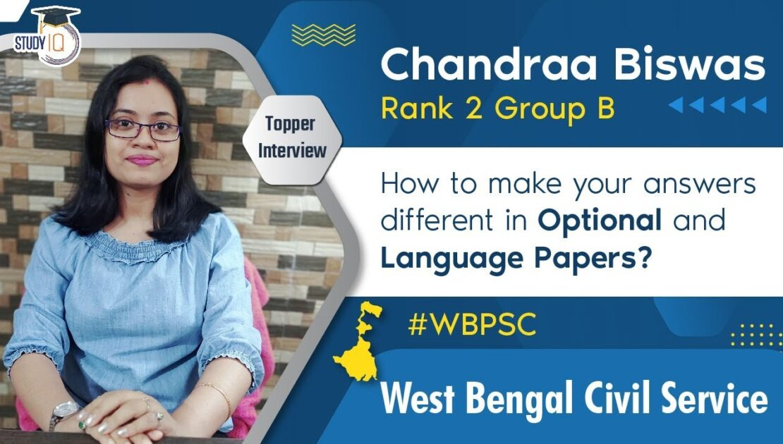 West Bengal Civil Service Topper Interview, Improve answer writing skills for WB PSC Chandra Rank 2