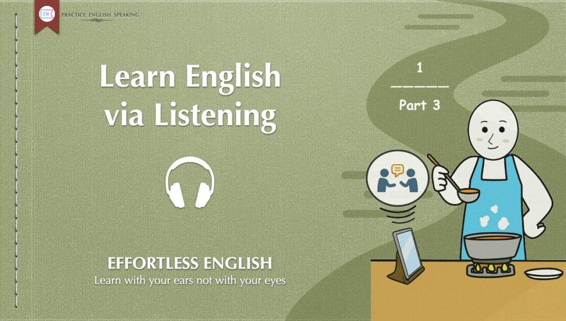 Learn English via Listening (Part 3) - LEVEL 1 - English Skills Video 2021