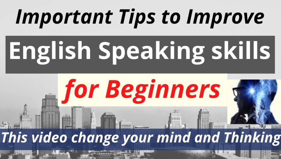Tips Speaking English fluently -  English Speaking Tips for Beginners