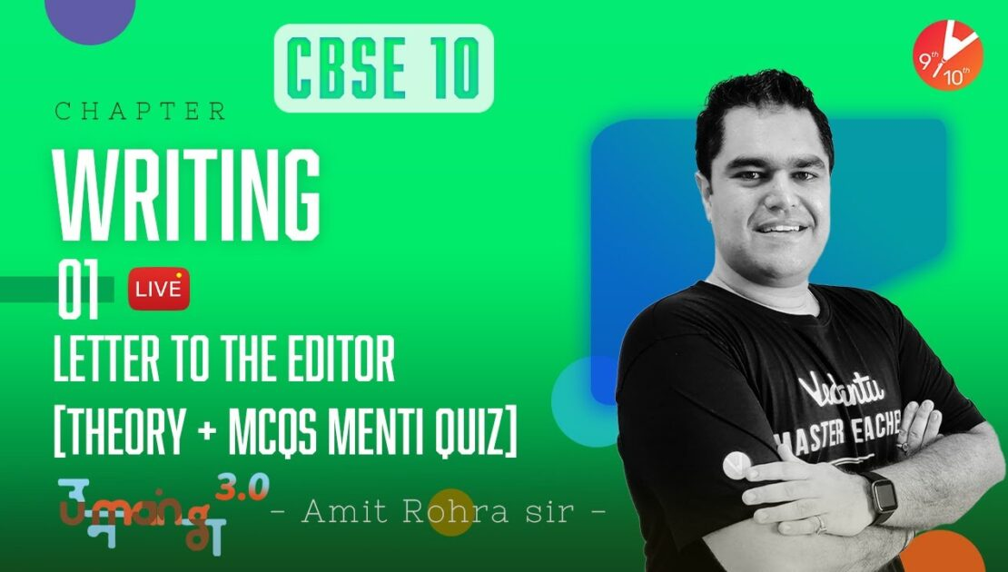 Writing L-1 ✍️ Letter to the Editor Format [𝐓𝐡𝐞𝐨𝐫𝐲 + 𝐌𝐂𝐐𝐬 𝐌𝐞𝐧𝐭𝐢 𝐐𝐮𝐢𝐳] | CBSE 10 English | Vedantu