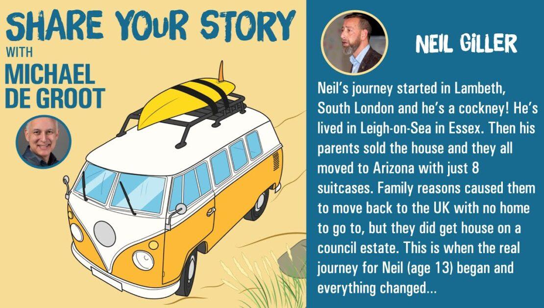 Neil Giller - Speaker, Trainer, Business Transformation & Mental Health Advocate - Share Your Story