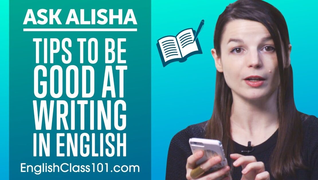 How to Become Good at Writing in English