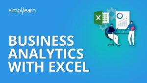 Business Analytics with Excel   Data Science Tutorial   Simplilearn