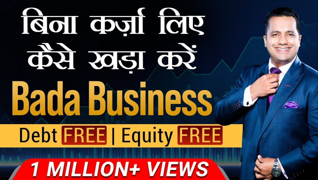 How To Start a Debt-Free Business? | Case Study on Bada Business | Dr Vivek Bindra