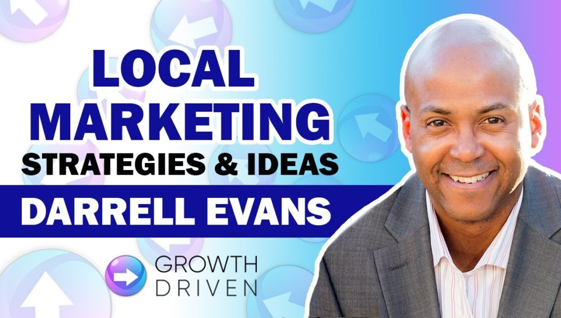 Local Marketing Strategies and Ideas with Darrell Evans