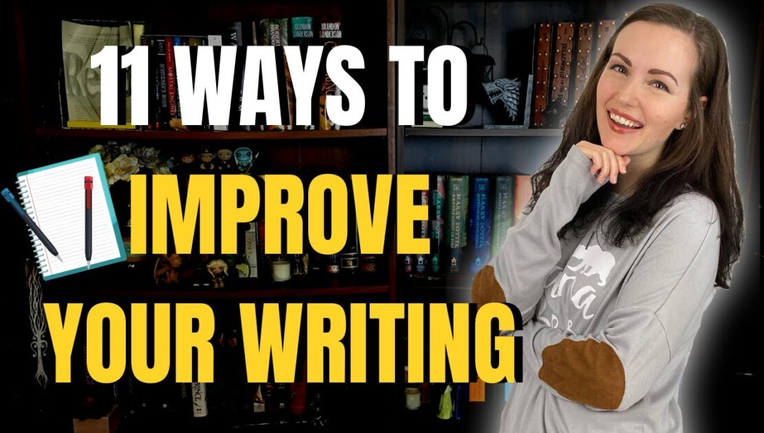 How to Improve Your Writing: 11 Novel Writing Tips For Newbies | iWriterly
