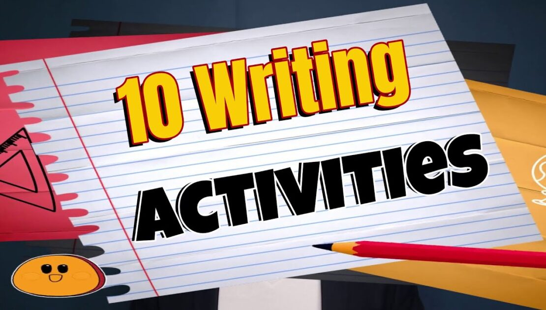 10 Writing Activities for English Class