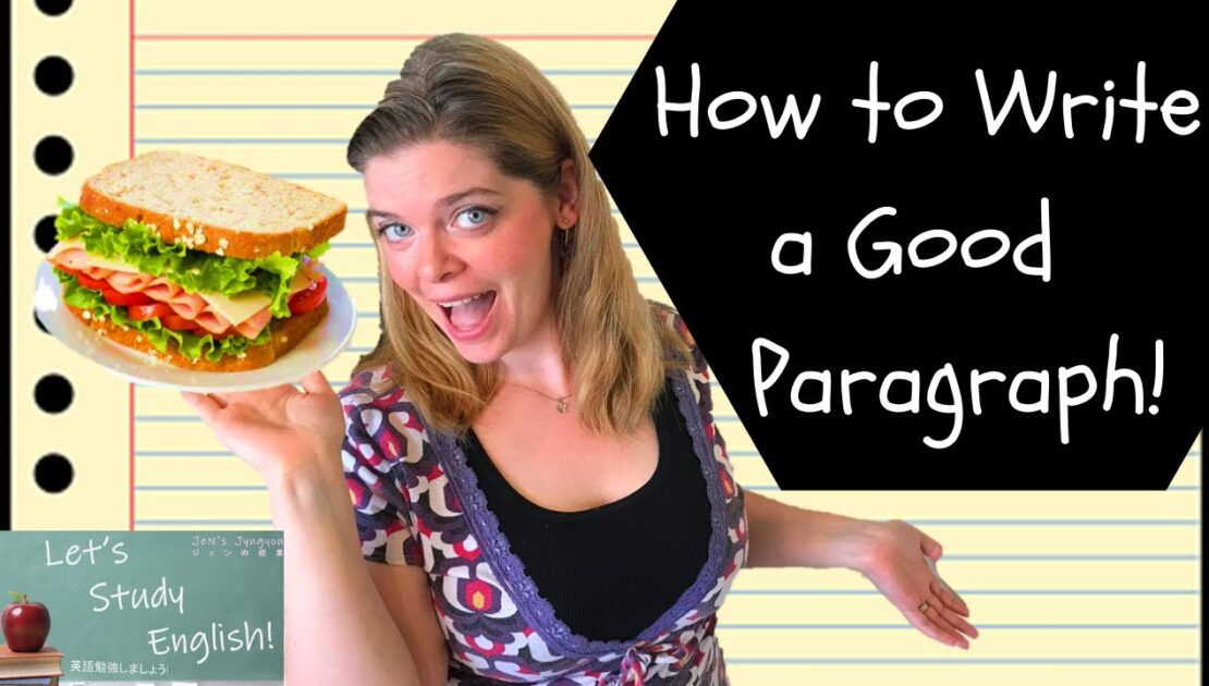 How to Write a Good Paragraph in English! Academic Writing: Basic Paragraphs + Expanded Paragraphs!