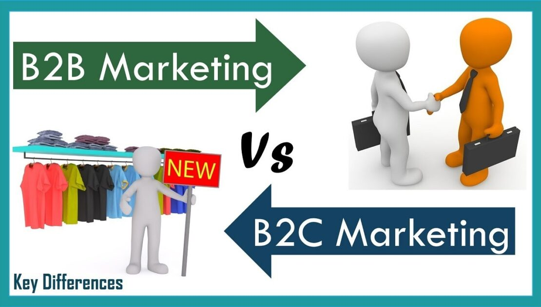 B2B Vs B2C Marketing: Difference between them with definition & Comparison Chart