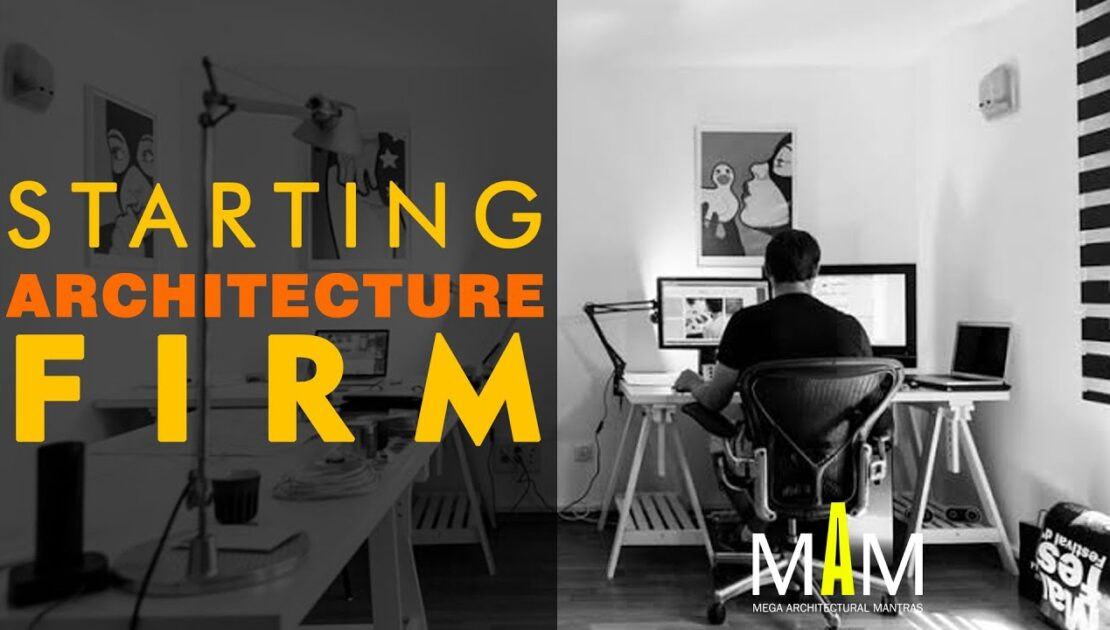 Tips for starting Architecture Firm | Architecture business | Tips for Architecture practice | BArch